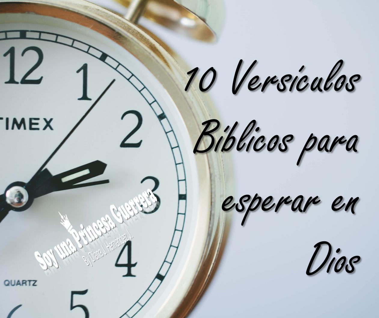 10 Versículos Bíblicos Para Esperar En Dios
