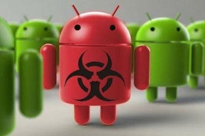 4 Cara Menghapus Virus Di Hp Android