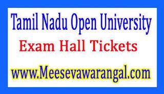 Tamil Nadu Open University Jan 2017 Exam Hall Tickets