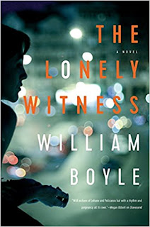 https://www.amazon.com/Lonely-Witness-Novel-William-Boyle/dp/1681777959/ref=sr_1_1?s=books&ie=UTF8&qid=1514577674&sr=1-1&keywords=the+lonely+witness