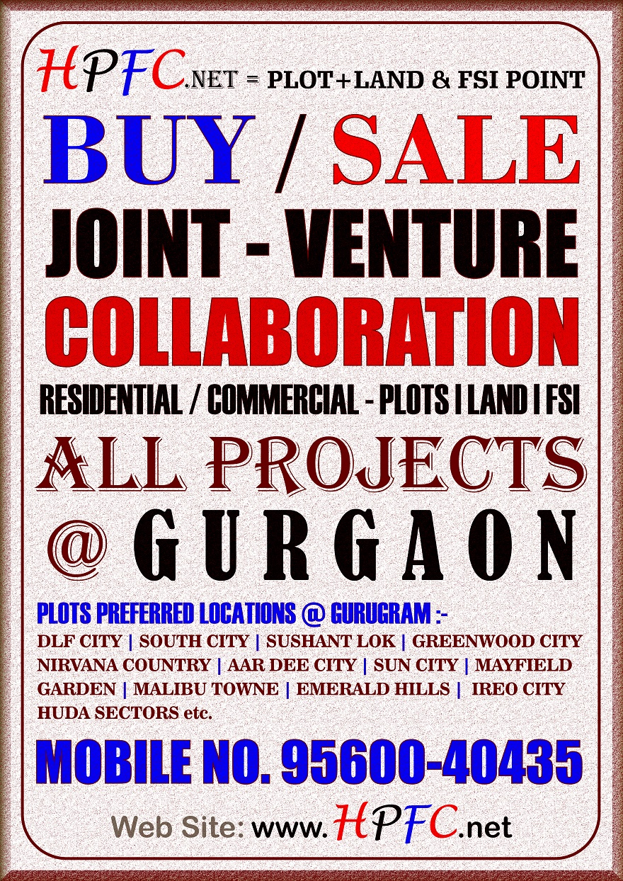 Wanted / Available - Outright | Joint Venture | Collaboration of Residential & Commercial Project Land / FSI, Plot in Gurgaon / Gurugram