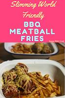 Slimming world bbq meatball fries recipe