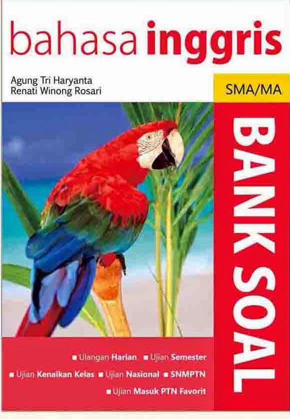 Bank Soal Bahasa Inggris SMA/MA