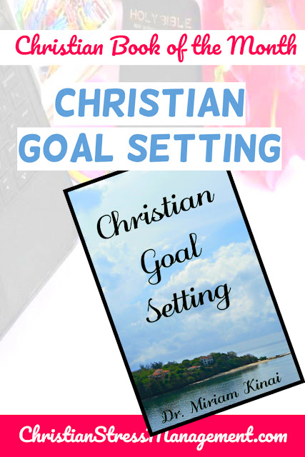 Christian Book of the Month: Christian Goal Setting