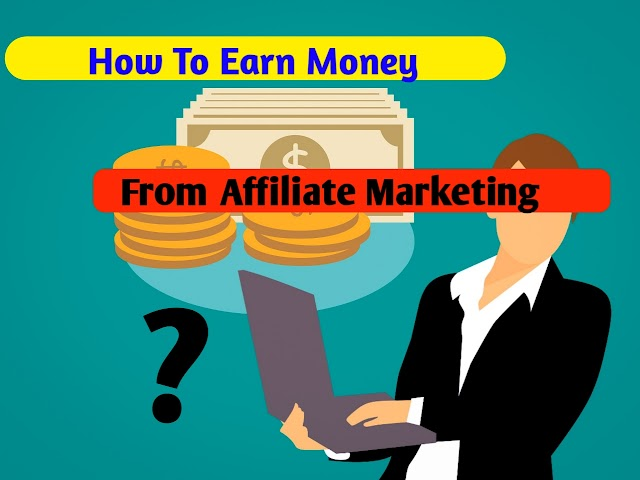 How earn money from affiliate marketing in hindi