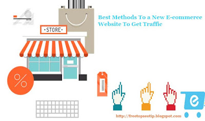 New E-commerce Website To Get Traffic