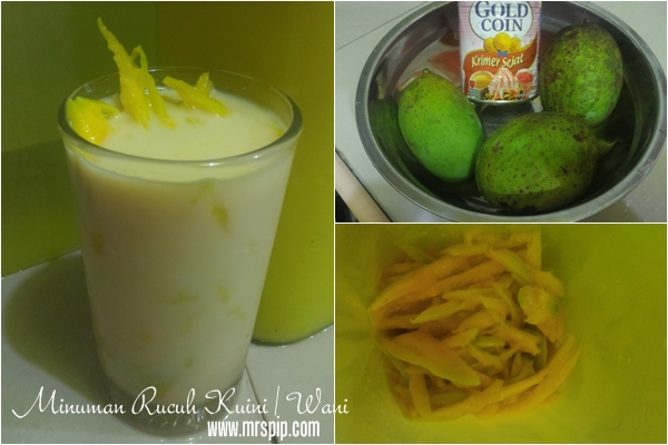 Minuman senang nak buat ; Resepi Rucuh Kuini