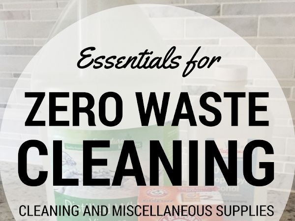 Zero Waste Cleaning and Other Essentials