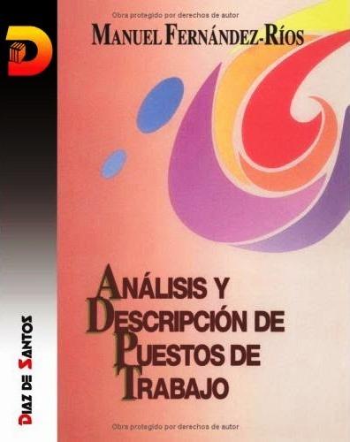 Análisis y descripción de puestos de trabajo: Teoría, métodos y ejercicios – Manuel Fernández-Ríos