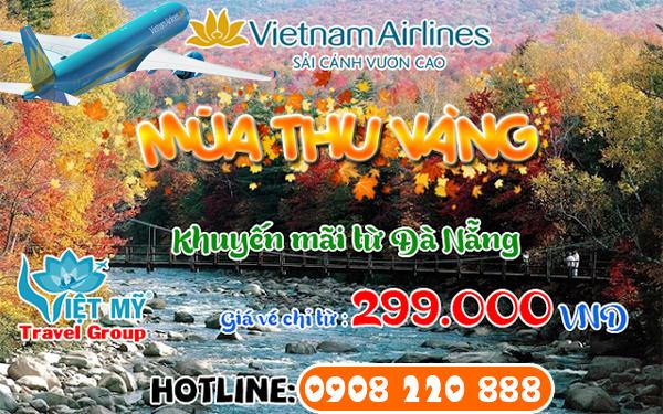 Vietnam Airlines khuyến mãi mùa thu vàng 2018 từ Đà Nằng chỉ từ 299,000 đồng