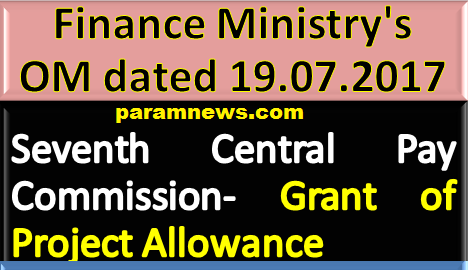 7th-cpc-grant-of-project-allowances-paramnews-finmin-order