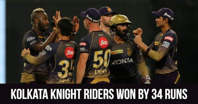 Kolkata Knight Riders won by 34 runs