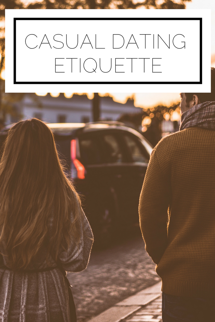 Click to read now or pin to save for later! Dating can be tricky, Casual dating can be especially tricky! Here is the etiquette to keep in mind as you date so that you (and the other party) can have the best experience possible