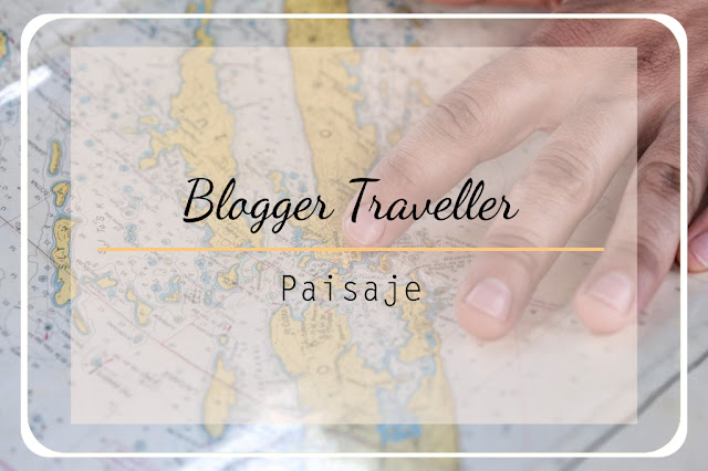blogger traveller paisaje
