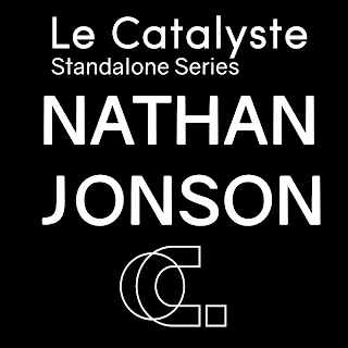 Le Catalyste Standalone: Nathan Jonson (fka Hrdvsion / CA)