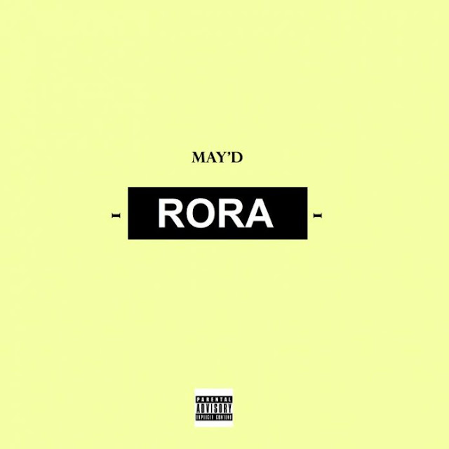 May D – Rora [New Song] mp3made.com.ng