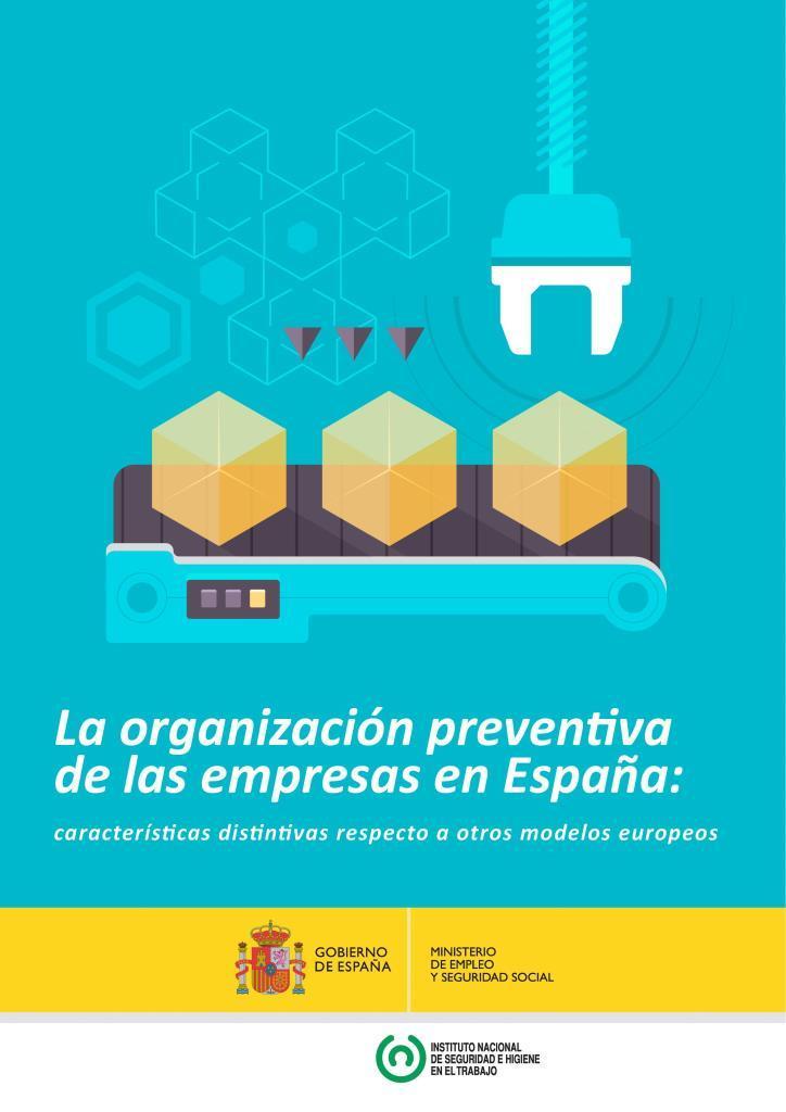 La organización preventiva de las empresas en España