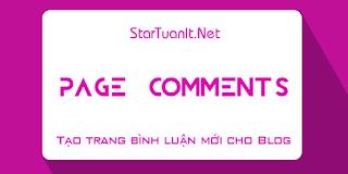 Tạo trang hiển thị bình luận mới cho Blogspot