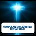 Kumpulan Contoh DOA KRISTEN Setiap Hari dalam berbagai pergumulan