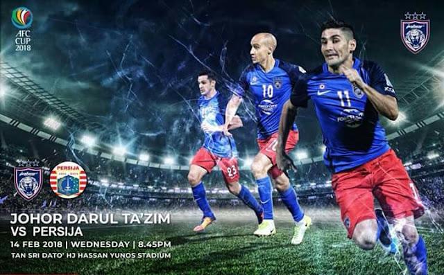 Live Streaming JDT vs Persija Jakarta 14 Februari 2018 Piala AFC