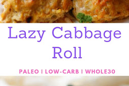 Lazy Cabbage Roll | Paleo, Low-Carb, Whole30