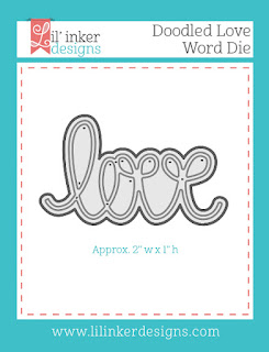 http://www.lilinkerdesigns.com/doodled-love-word-die/#_a_clarson