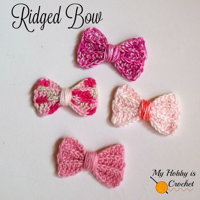 My Hobby Is Crochet Faux Knit Ridged Bow Free Crochet Pattern
