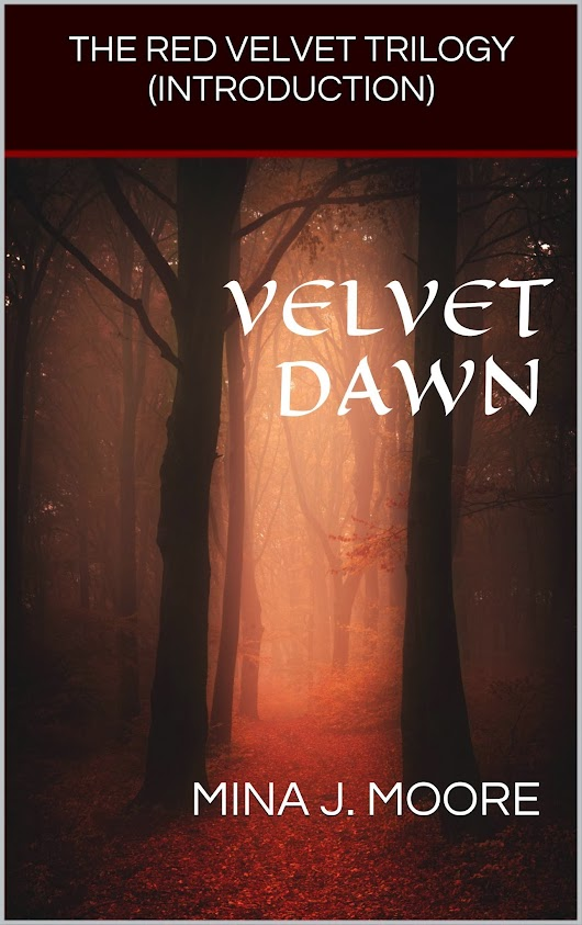 VELVET DAWN (THE RED VELVET TRILOGY)