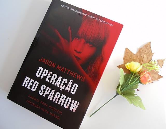 [RESENHA] Operação Red Sparrow - Jason Matthews (Editora Arqueiro)