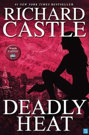 deadly heat by richard castle