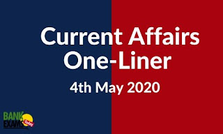 Current Affairs One-Liner: 4th May 2020