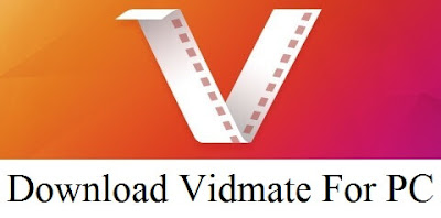 Vidmate for pc free download