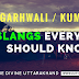 10 Popular Garhwali / Kumauni  Slangs Everyone Should Know