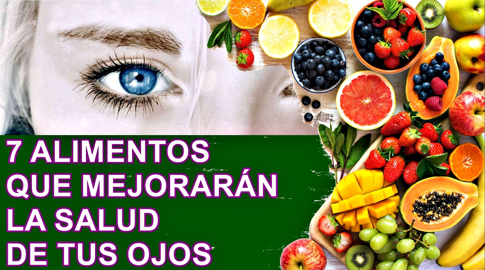 alimentos que mejoran tu visión y salud en ojos