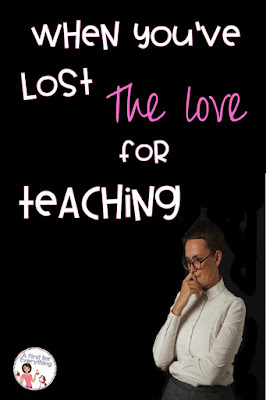 What to do when you lose your love of teaching kindergarten, first, second, third, fourth or fifth grade. An honest blog post for public school teachers struggling with the teaching elementary school and special education programs. If you are a parent with a special needs student in general education or restricted settings in public schools this post may resonate. {K, 1st, 2nd, 3rd, 4th, 5th grade, homeschool}