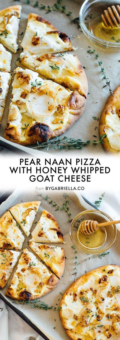 Pear Naan Pizza with Honey Whipped Goat Cheese #Pear #Naan #Pizza #honey #Whipped #Goat #cheese #Deleciousrecipe #Dinner #Lunch