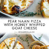 Pear Naan Pizza with Honey Whipped Goat Cheese