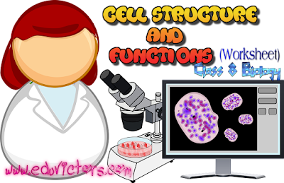 CBSE Class 8 - Science - Ch 8 - Cell Structure and Functions (Worksheet) (#cbseNotes)