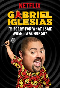 Watch Gabriel Iglesias: I'm Sorry for What I Said When I Was Hungry Online Free in HD