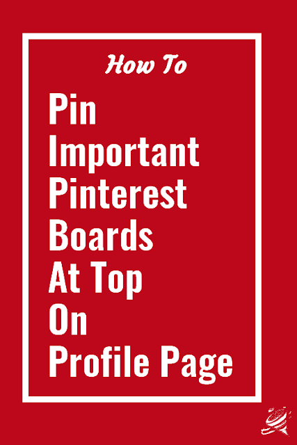 Pin-pinterest-board-at-top-profile-page
