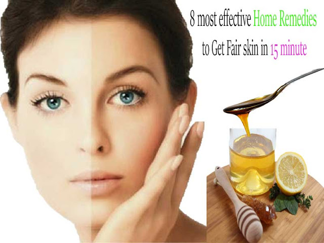 8 most effective Home Remedies to Get Fair skin in 15 minute
