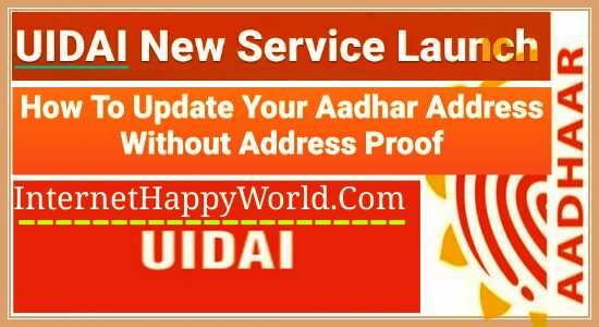 How To Update Your Aadhar Address, Without Address Proof