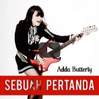Lirik Lagu Adda Butterfly Sebuah Petanda
