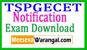 TS PGECET Notification 2018 Download Hall Tickets Results