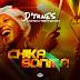 [DOWNLOAD MUSIC] D'Tunes ft Mystro & Terri – Chika Bonita