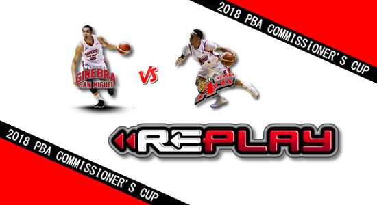Video Playlist: Ginebra vs Alaska game replay June 24, 2018 PBA Commissioner's Cup
