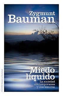 """""""Miedo líquido"""" - Z. Bauman"""