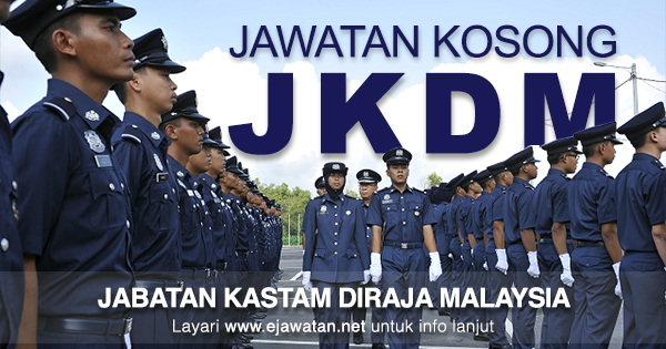Jawatan Kosong di Jabatan Kastam Diraja Malaysia (JKDM) 2019
