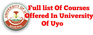 LIST OF COURSES OFFERED IN UNIVERSITY OF UYO