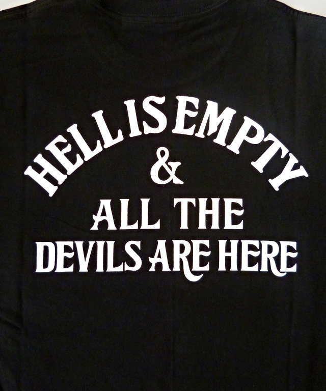 "COOTIE ""Print L/S Tee (HELL IS EMPTY)"" Price:¥10,000- +TAX TRUMPS STAFF BLOG"